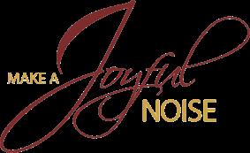make-a-joyful-noise